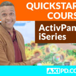 ActivPanel iSeries – First Steps