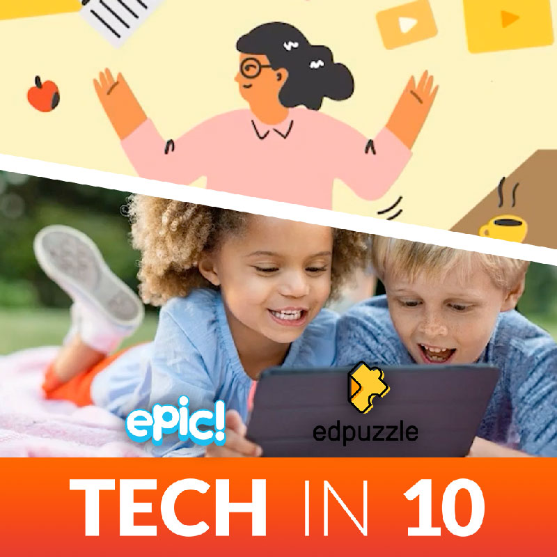 EPIC and EDPUZZLE