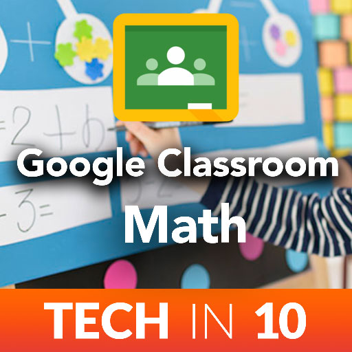 Google Classroom – Math