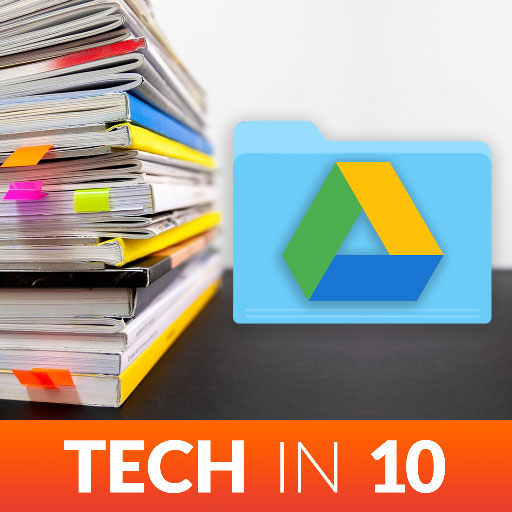Tips for Organizing Your Google Drive